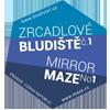 MAZE | Zrcadlové bludiště